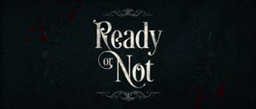 Ready or Not - Bande-Annonce 1 VO