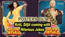 ARJUN PATIALA | POSTERS Out | Kriti, Diljit coming with Hilarious Jokes