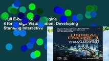 Full E-book  Unreal Engine 4 for Design Visualization: Developing Stunning Interactive