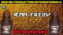 Jean Fredy - Kiti Touma Sera - Jean Fredy