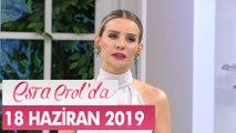 Esra Erol'da 18 Haziran 2019 - Tek Parça