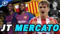 Journal du Mercato : le Barça lance les hostilités, Naples va changer en profondeur