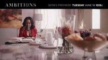 Ambitions - Season 1 Trailer