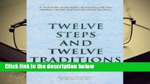 Twelve Steps and Twelve Traditions Trade Edition Complete