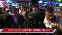 Araklı'daki sel felaketinde 6 kişi öldü, 4 kişi aranıyor