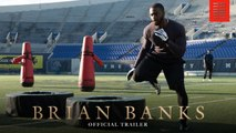 Brian Banks Trailer 08/09/2019