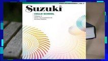 [Read] Suzuki Cello School, Piano Accompaniment, Volume 3  For Free
