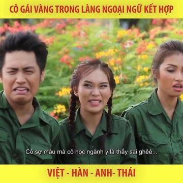 Clip hài: Cô gái vàng trong làng ngoại ngữ kết hợp - YAN News