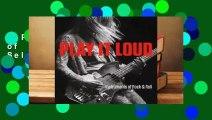 Play It Loud: Instruments of Rock  Roll  Best Sellers Rank : #3