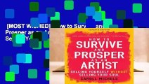 [MOST WISHED]  How to Survive and Prosper as an Artist: Selling Yourself without Selling Your