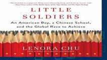 About For Books  Little Soldiers: An American Boy, a Chinese School, and the Global Race to