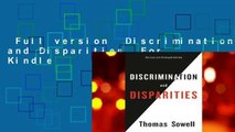 Full version  Discrimination and Disparities  For Kindle