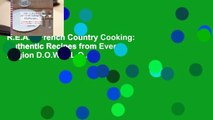 R.E.A.D French Country Cooking: Authentic Recipes from Every Region D.O.W.N.L.O.A.D