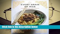 R.E.A.D Every Grain of Rice: Simple Chinese Home Cooking D.O.W.N.L.O.A.D