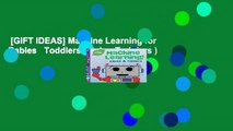 [GIFT IDEAS] Machine Learning for Babies   Toddlers (Tinker Toddlers )