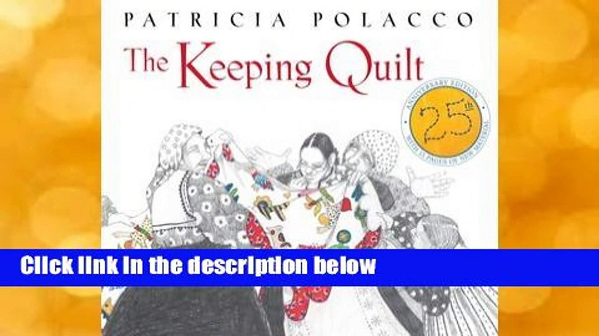 Popular To Favorit The Keeping Quilt By Patricia Polacco