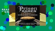 R.E.A.D Prison Ramen: Recipes and Stories from Behind Bars D.O.W.N.L.O.A.D