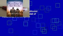 About For Books  The Tattooist of Auschwitz (The Tattooist of Auschwitz, #1) Complete