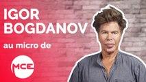 Igor Bogdanov se confie sur sa relation avec Cyril Hanouna
