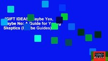 [GIFT IDEAS] Maybe Yes, Maybe No  A Guide for Young Skeptics (Maybe Guides)