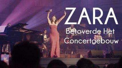 Zara - Zara betoverde Het Concertgebouw