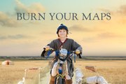 Burn Your Maps Trailer (2019)