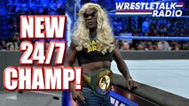 NEW WWE 24/7 CHAMP!! Stomping Grounds Title Match REVEALED!! WWE title Chance in JAPAN!! - WrestleTalk Radio