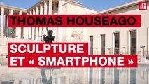 Thomas Houseago, sculpture et « smartphone »