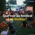 Festival Les Invites : nos coups de coeur