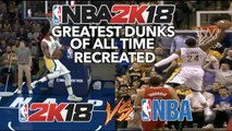 GREATEST NBA DUNKS OF ALL TIME RECREATED IN NBA 2K18