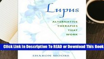 Full E-book  Lupus: Alternative Therapies That Work  Review