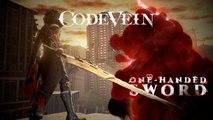 Code Vein - Trailer One-Handed Sword Weapon