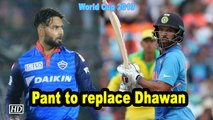 World Cup 2019 | Shikhar Dhawan ruled out of WC, Pant to replace opener