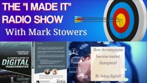"""""""'I Made It' with Mark Stowers - Radio Show Interview"""