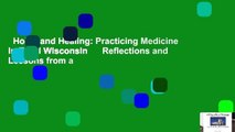 Holy Land Healing: Practicing Medicine in Rural Wisconsin      Reflections and Lessons from a