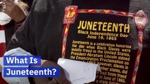 "What To Know About ""Juneteenth"""