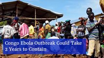 The Congo Will Have To Fight Ebola Long Term
