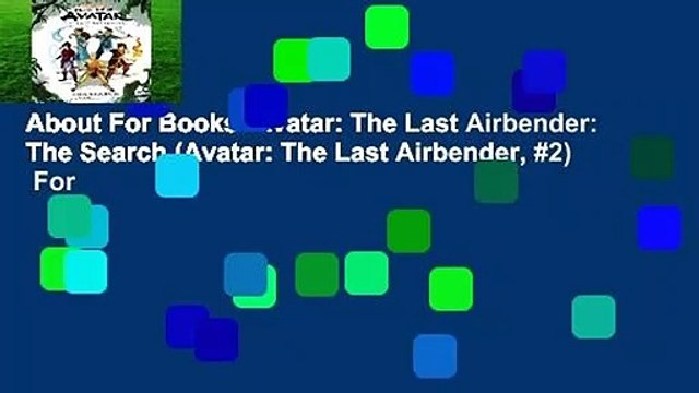 About For Books  Avatar: The Last Airbender: The Search (Avatar: The Last Airbender, #2)  For