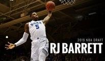 2019 NBA Draft: RJ Barrett