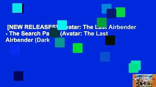 [NEW RELEASES]  Avatar: The Last Airbender - The Search Part 1 (Avatar: The Last Airbender (Dark