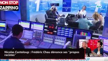 """Nicolas Canteloup : Frédéric Chau dénonce ses """"propos racistes"""" (vidéo)"""