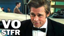 ONCE UPON A TIME IN HOLLYWOOD Trailer VOSTFR # 2