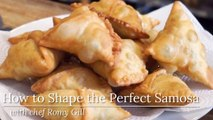 How to Shape the Perfect Samosa