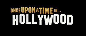 Once Upon A Time In... Hollywood - Bande-Annonce #2 [VOST|HD]