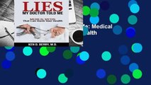 [Read] Lies My Doctor Told Me: Medical Myths That Can Harm Your Health  For Free