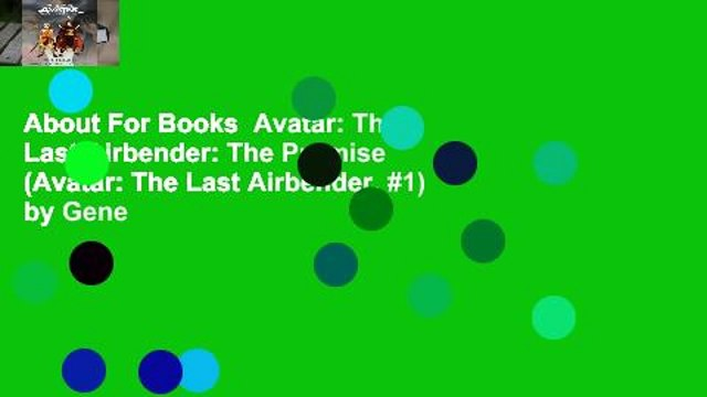 About For Books  Avatar: The Last Airbender: The Promise (Avatar: The Last Airbender, #1) by Gene