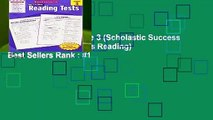 Reading Tests, Grade 3 (Scholastic Success with Workbooks: Tests Reading)  Best Sellers Rank : #1