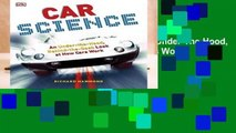 [MOST WISHED]  Car Science: An Under-The-Hood, Behind-The-Dash Look at How Cars Work