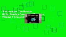 Full version  The Boston Globe Sunday Crossword Omnibus, Volume 1 Complete