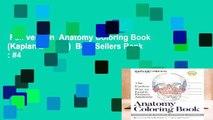 Full version  Anatomy Coloring Book (Kaplan Medical)  Best Sellers Rank : #4